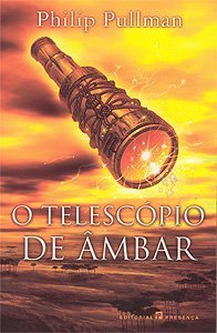 O Telescópio de Âmbar (Mundos Paralelos, #3)