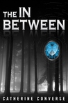 The In Between (The In Between, #1)