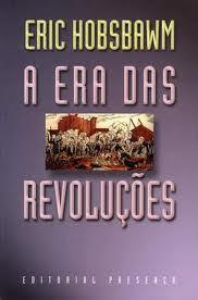 A era das revoluções: 1789-1848 by Eric Hobsbawm
