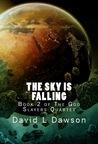 The Sky Is Falling (The God Slayers Quartet #2)