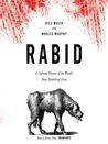 Rabid by Bill Wasik