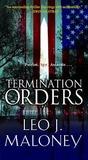 Termination Orders (Dan Morgan, #1)