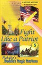 Fight Like A Patriot (Maddie's Magic Markers #5)