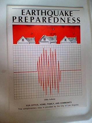 Earthquake Preparedness for Office, Home, Family, and Community