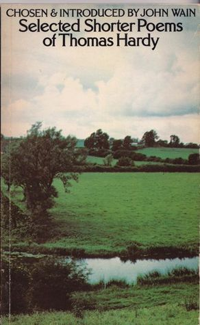 Selected Shorter Poems of Thomas Hardy