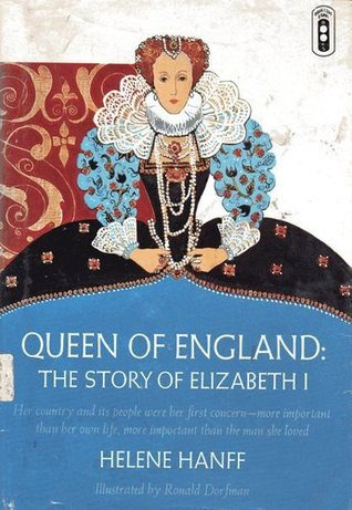 Queen of England: The Story of Elizabeth I