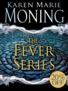 The Fever Series by Karen Marie Moning