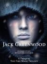 Jack Greenwood (Fire Mage, #1.5)