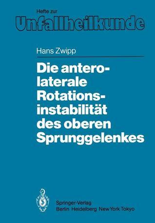 Die Antero-Laterale Rotationsinstabilitat Des Oberen Sprunggelenkes