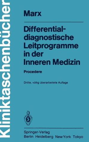 Differentialdiagnostische Leitprogramme in Der Inneren Medizin: Procedere