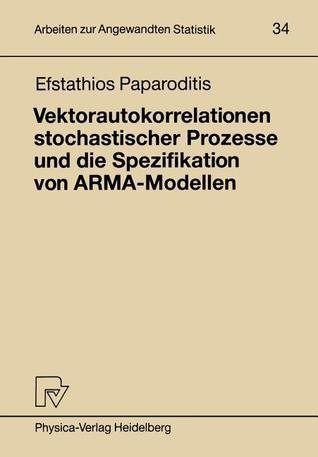 Vektorautokorrelationen Stochastischer Prozesse Und Die Spezifikation Von Arma-Modellen