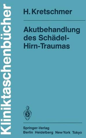 Akutbehandlung Des Schadel-Hirn-Traumas