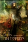 Bones In The Meadow and other weird tales
