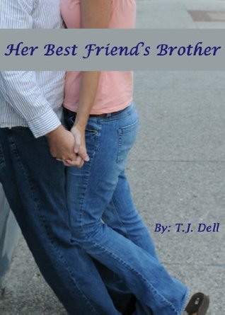 Her Best Friend's Brother