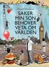 Download ebook Saker min son behöver veta om världen by Fredrik Backman