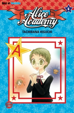 Alice Academy, Band 6