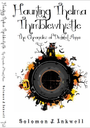 Haunting Thelma Thimblewhistle (The Chronicles of Dead Anna, 1) (ePUB)