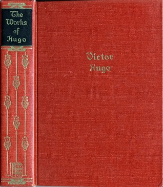 The Works of Victor Hugo: One Volume Edition