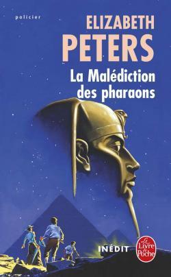 La Malédiction des pharaons (Amelia Peabody, #2)