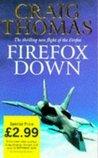 Firefox Down! (Mitchell Gant, #2)