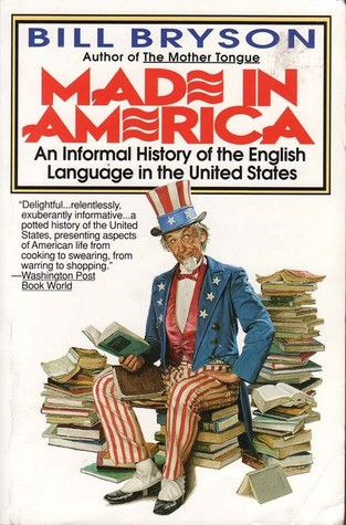 made-in-america-an-informal-history-of-the-english-language-in-the-united-states