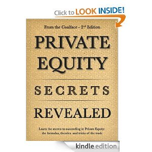 Private Equity Secrets Revealed