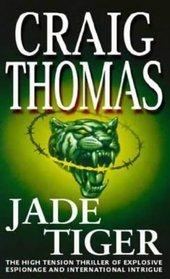 Jade Tiger by Craig Thomas