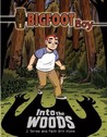 Into the Woods (BIGFOOT Boy #1)