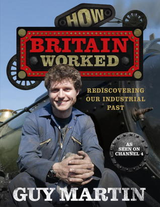 Guy Martin: Building Britain