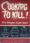 Cooking to Kill! by Ebenezer Murgatroyd