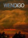 Wendigo (Apparitions, #2)