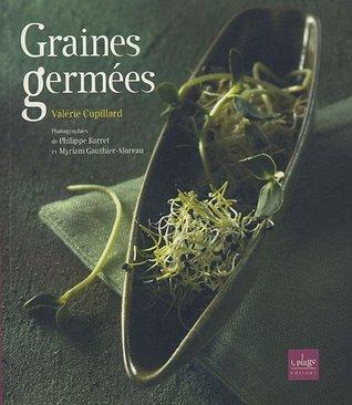 Graines Germées: Pré Germination, Jeunes Pousses, Jus D'herbes