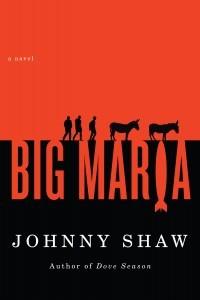 Big Maria by Johnny Shaw