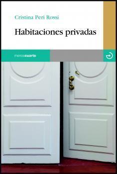 Habitaciones privadas by Cristina Peri Rossi