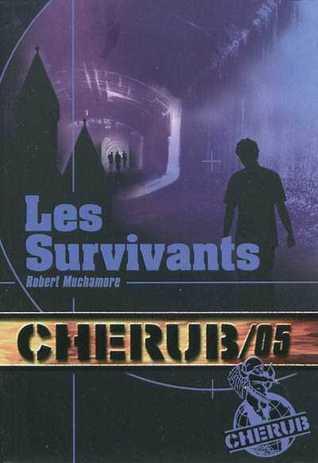 Les Survivants (Cherub, #5)