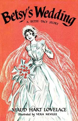 Betsy's Wedding by Maud Hart Lovelace