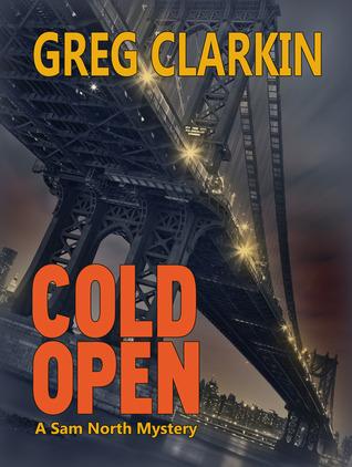 Cold Open by Greg Clarkin