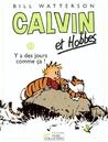 Calvin et Hobbes 23: Y a des jours comme ça !