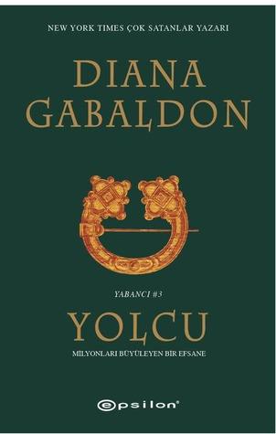 Yolcu(Outlander 3) - Diana Gabaldon