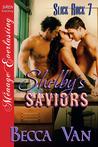 Shelby's Saviors (Slick Rock #7)