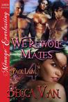 Werewolf Mates (Pack Law, #4)