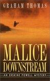 Malice Downstream (Erskine Powell, #5)