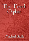 The French Orphan (The French Orphan, #1)