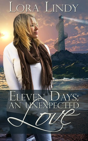 Eleven Days: An Unexpected Love (Days Trilogy, #1)