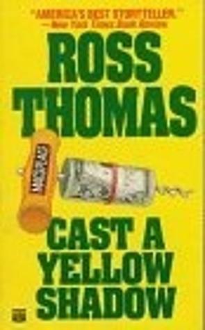 Cast a Yellow Shadow(Mac McCorkle 2)