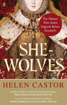 she-wolves-the-women-who-ruled-england-before-elizabeth