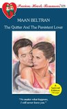 The Quitter and The Persistent Lover