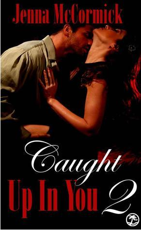 Caught Up In You: A Matter of Trust (Edgeplay, #2)