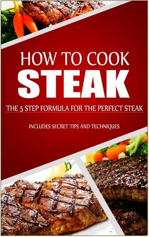 How to Cook Steak by Jared McDaniel