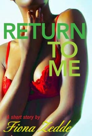 Return to Me: A Remi/Claudia Story